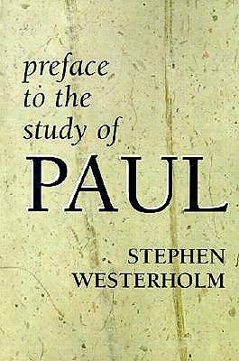 Preface to the Study of Paul