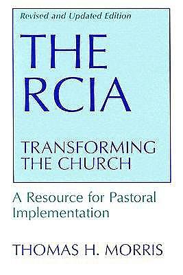 The RCIA: Transforming the Church