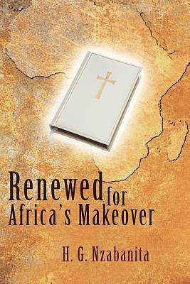 Renewed for Africas Makeover