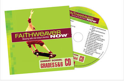 FaithWeaver Now Grades 5&6 CD, Winter 2017