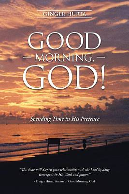 Picture of Good Morning, God!