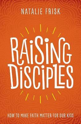 Picture of Raising Disciples