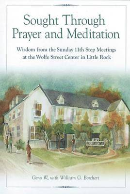 Sought Through Prayer and Meditation . . .