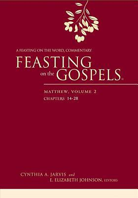 Feasting on the Gospels--Matthew, Volume 2 [ePub Ebook]