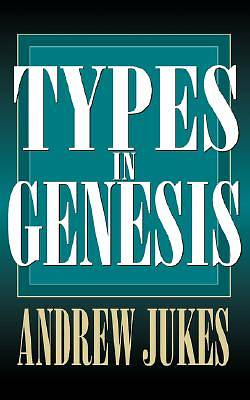 Picture of Types in Genesis