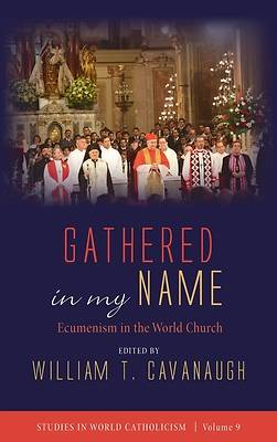 Picture of Gathered in my Name