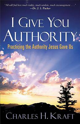 I Give You Authority [ePub Ebook]