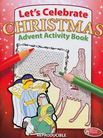 Lets Celebrate Christmas Advent Activity Book