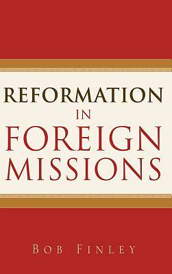 Picture of Reformation in Foreign Missions