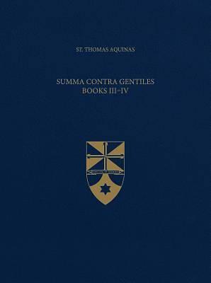 Picture of Summa Contra Gentiles, Books III & IV (Latin-English Opera Omnia)
