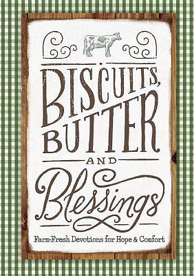 Picture of Biscuits, Butter, and Blessings