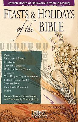 Feasts and Holidays of the Bible