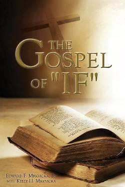 "The Gospel of ""If"""