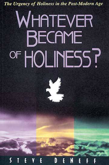 Whatever Became of Holiness? Textbook