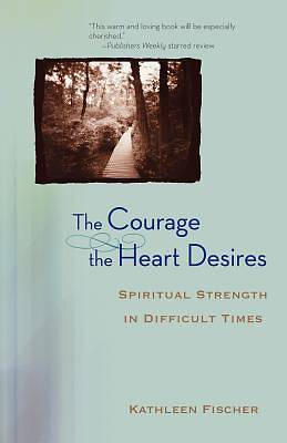 The Courage the Heart Desires