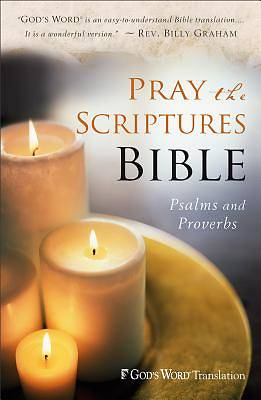 Gods Word Translation Pray the Scriptures Bible