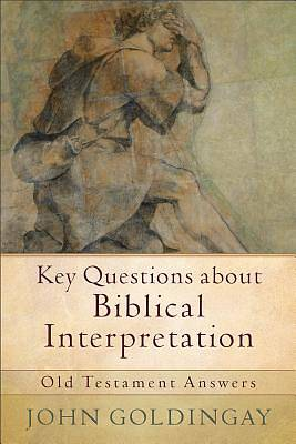 Key Questions about Biblical Interpretation