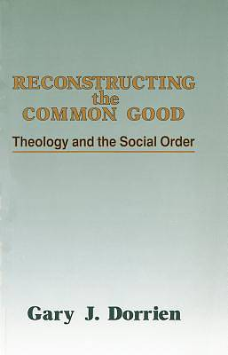 Picture of Reconstructing the Common Good