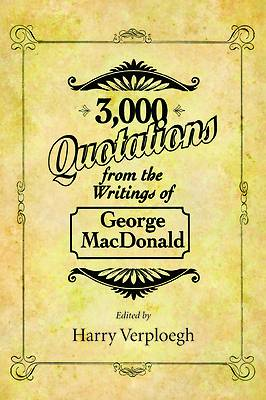 Picture of 3,000 Quotations from the Writings of George MacDonald