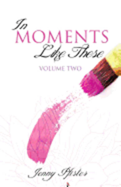 Picture of In Moments Like These Volume Two