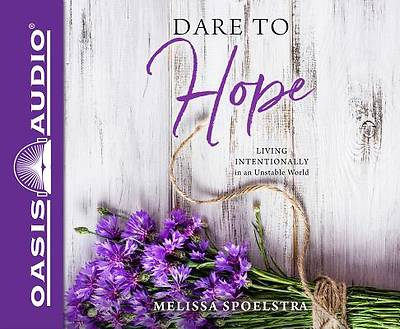 Dare to Hope (Library Edition)