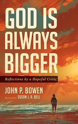 Picture of God is Always Bigger