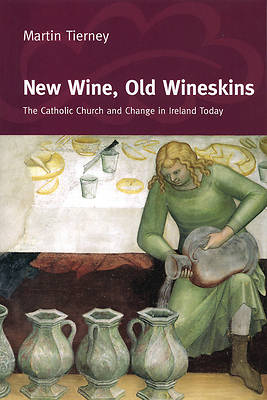 New Wine, Old Wineskins