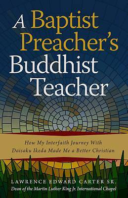 Picture of A Baptist Preacher's Buddhist Teacher