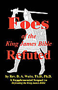 Foes of the King James Bible Refuted [Adobe Ebook]