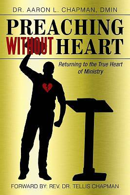Picture of Preaching Without Heart