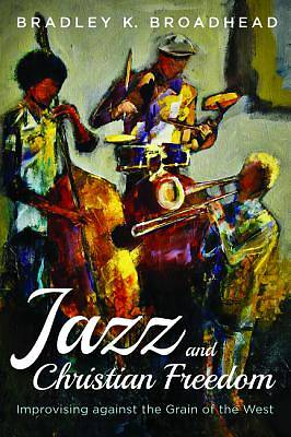 Jazz and Christian Freedom