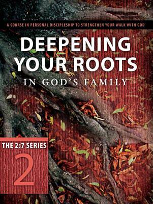 Deepening Your Roots in Gods Family [ePub Ebook]