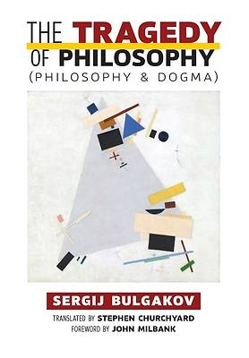 Picture of The Tragedy of Philosophy (Philosophy and Dogma)