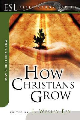 How Christians Grow