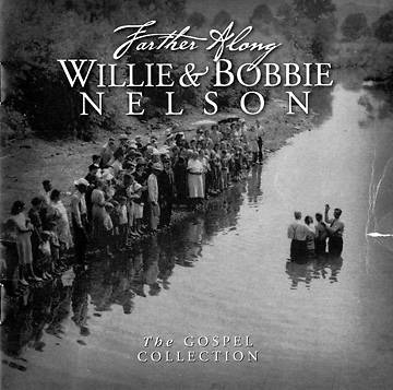 Farther Along - Willie & Bobbie Nelson CD