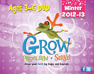 Grow, Proclaim, Serve! Ages 3-6 DVD Winter 2012-13