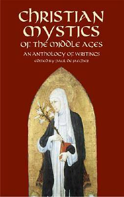 Christian Mystics of the Middle Ages