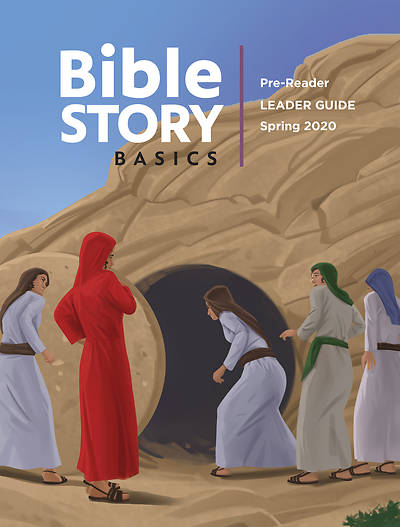 Picture of Bible Story Basics Pre-Reader Leader Guide Spring 2020