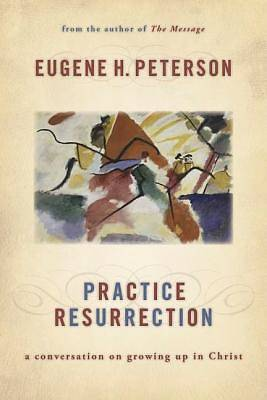 Practice Resurrection