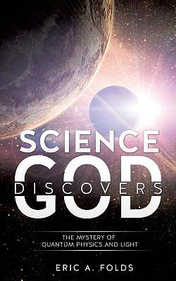 Science Discovers God