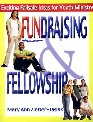 Fundraising and Fellowship
