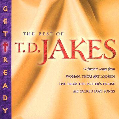The Best of T.D. Jakes