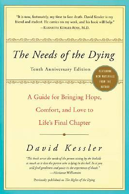The Needs of the Dying, Revised Edition