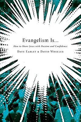 Picture of Evangelism Is . . .