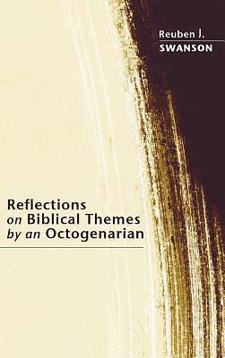Picture of Reflections on Biblical Themes by an Octogenarian