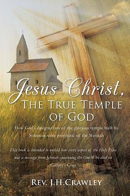 Picture of Jesus Christ, the True Temple of God
