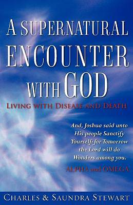 Picture of A Supernatural Encounter with God