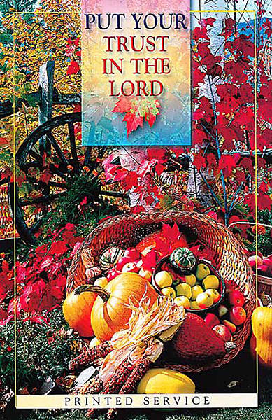 Picture of Put Your Trust in the Lord, Thanksgiving, Regular Bulletin with Service (Package of 50)
