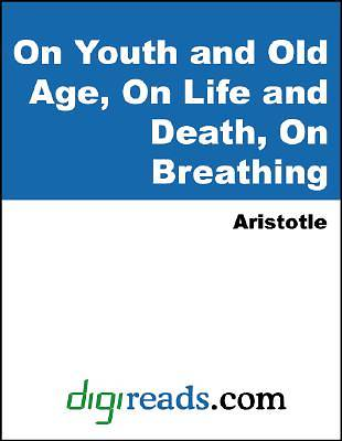 On Youth and Old Age, On Life and Death, On Breathing [Adobe Ebook]