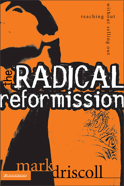 Picture of The Radical Reformission